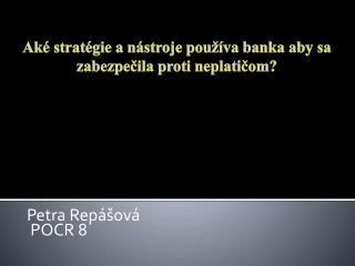 Petra  Repášová  POCR 8