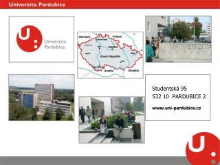 Studentská 95 532 10  PARDUBICE 2