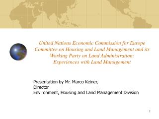 Presentation by Mr. Marco Keiner, Director Environment, Housing and Land Management Division