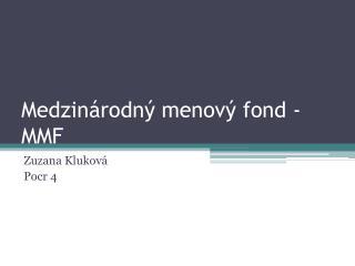 Medzinárodný menový fond - MMF