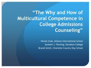 �The Why and How of Multicultural Competence in College Admissions Counseling�
