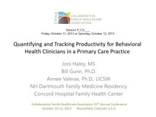 Quantifying and Tracking Productivity for Behavioral Health Clinicians in a Primary Care Practice