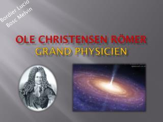 OLE CHRISTENSEN R MER GRAND PHYSICIEN