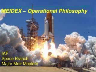 MEIDEX –  Operational Philosophy
