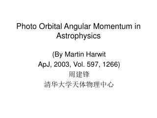 Photo Orbital Angular Momentum in Astrophysics