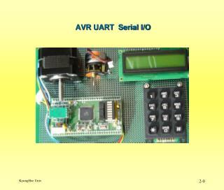AVR UART  Serial I/O