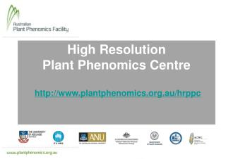 High Resolution Plant Phenomics Centre plantphenomics.au/hrppc