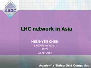 LHC network in Asia