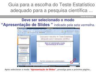 Guia para  a  escolha  do  Teste Estatístico adequado para  a  pesquisa científica  ...