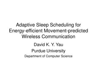 Adaptive Sleep Scheduling for Energy-efficient Movement-predicted Wireless Communication