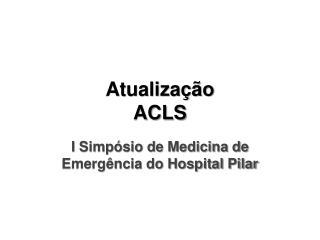 Atualização ACLS