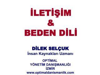 İLETİŞİM & BEDEN DİLİ