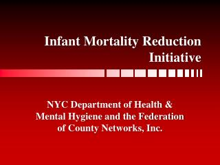 Infant Mortality Reduction Initiative