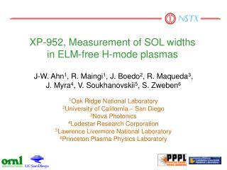 XP-952, Measurement of SOL widths  in ELM-free H-mode plasmas