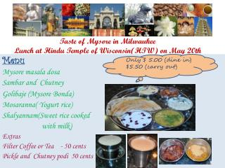 Taste of Mysore in Milwaukee Lunch at Hindu Temple of Wisconsin(HTW)  on May 20th