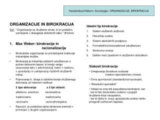 Haralambos/Holborn: Sociologija / ORGANIZACIJE, BIROKRACIJA