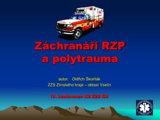 Záchranáři RZP  a polytrauma