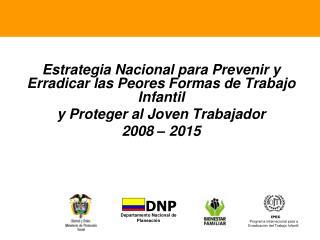 Estrategia Nacional para Prevenir y Erradicar las Peores Formas de Trabajo Infantil