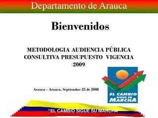 Arauca - Arauca, Septiembre 23 de 2008