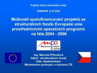 Krajský úřad Libereckého kraje SEMINÁŘ  8.10.2003