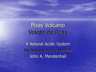 Poas Volcano Volcán de Poas