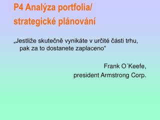 P4 Analýza portfolia/ strategické plánování