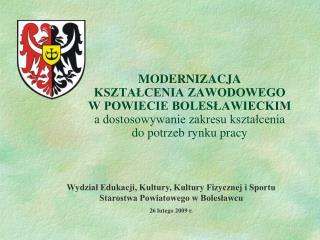 Wydział Edukacji, Kultury, Kultury Fizycznej i Sportu Starostwa Powiatowego w Bolesławcu