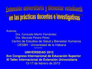 Extensión universitaria y bienestar estudiantil  en las prácticas docentes e investigativas