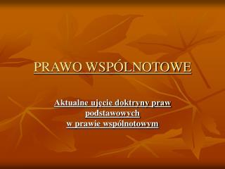 PRAWO WSPÓLNOTOWE