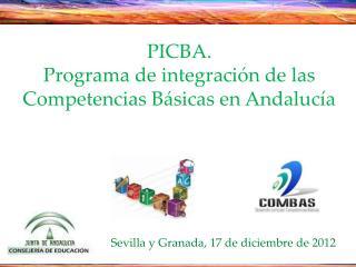 PICBA.  Programa de integración de las Competencias Básicas en Andalucía
