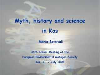 Myth, history and science  in Kos