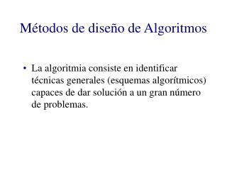 Métodos de diseño de Algoritmos