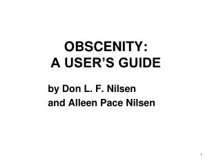 OBSCENITY:  A USER�S GUIDE