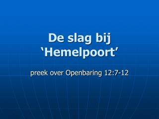 De slag bij �Hemelpoort�