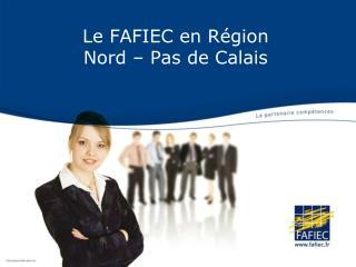 Le FAFIEC en R�gion  Nord � Pas de Calais