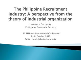 The Philippine Recruitment Industry: A perspective from the theory of industrial organization