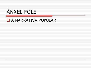 ÁNXEL FOLE