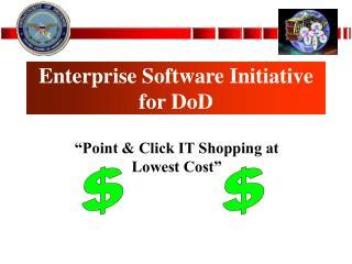 Enterprise Software Initiative for DoD