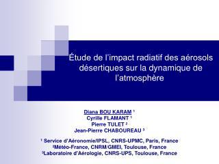 tude de l impact radiatif des a rosols d sertiques sur la dynamique de l atmosph re