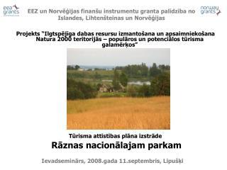 Ievadseminārs, 2008.gada 11.septembris, Lipušķi