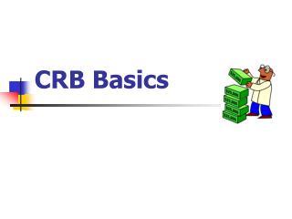 CRB Basics