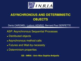ASYNCHRONOUS AND DETERMINISTIC OBJECTS