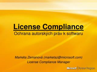 License Compliance Ochrana autorsk�ch pr�v k softwaru