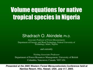 Volume equations for native tropical species in Nigeria