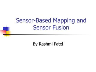 Sensor-Based Mapping and Sensor Fusion