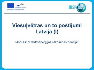 Viesuļvētras un to postījumi Latvijā (I)