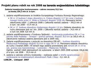 Projekt planu rob�t na rok 2008  na terenie wojew�dztwa lubelskiego