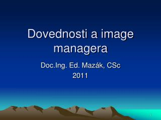 Dovednosti a image managera