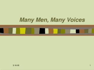 Many Men, Many Voices