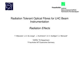 Radiation Tolerant Optical Fibres for LHC Beam Instrumentation Radiation Effects